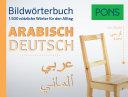 Bildwörterbuch Arabisch-Deutsch : ...