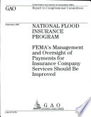 National Flood Insurance Program  FEMA   s Management and Oversight of Payments for Insurance Company services Should Be Improved