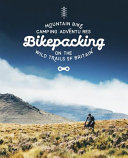 Bikepacking  Woodfires and Fat Tyres on the Wild Trails Of