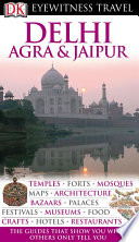 DK Eyewitness Travel Guide  Delhi  Agra and Jaipur