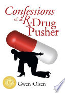 Confessions of an Rx Drug Pusher