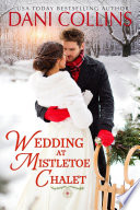 Wedding At Mistletoe Chalet : shift, kristen benz leaps on the...