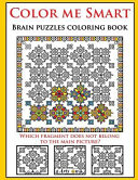 Color Me Smart Brain Puzzles Coloring Book