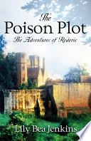 The Poison Plot : ...