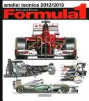 Formula 1 2012-2013. Analisi tecnica