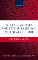 The Earl of Essex and Late Elizabethan Political Culture