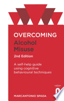 Overcoming Alcohol Misuse 2nd Edition