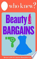 Who Knew  Beauty Bargains Save Money on Clothing  Make Up  and Other Beauty Supplies with Do It Yourself Tips