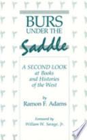 Burs Under The Saddle : is beyond question the fairest, most...