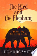 The Bird and the Elephant