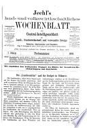 Jechl S Land Und Volkswirthschaftliches Wochenblatt Und Central Intelligenzblatt F R Land Forstwirthschaft Und Verwandte Zweige