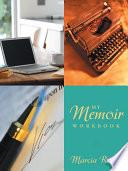 My Memoir Workbook