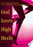 God Loves High Heels