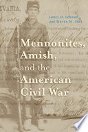 Mennonites  Amish  and the American Civil War