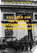 Fall Gelb And The German Blitzkrieg Of 1940  Operational Art