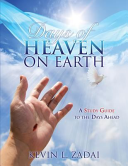 Days of Heaven on Earth  A Study Guide to the Days Ahead