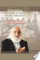 Paulo Freire  Relevance to Indian Teacher Education