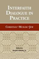 Interfaith Dialogue in Practice