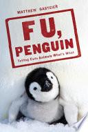 F U  Penguin