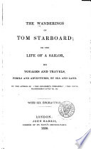 The Wanderings of Tom Starboard  Or  The Life of a Sailor