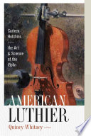 American Luthier : has been a closely guarded, lucrative, and...