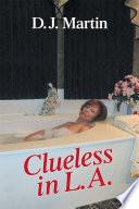 Clueless In L A