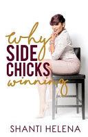 Why Side Chicks Winning