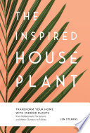 The Inspired Houseplant Book PDF