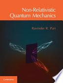 Non Relativistic Quantum Mechanics