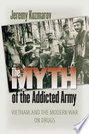 The Myth of the Addicted Army