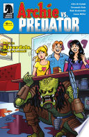 Archie Vs. Predator #2 : head back to riverdale, but...