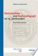 Nächstenliebe und Sozialpädagogik im 19. Jahrhundert