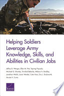 Helping Soldiers Leverage Army Knowledge  Skills  and Abilities in Civilian Jobs