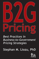 B2G Pricing: Best Practices in Business-to-Government Pricing Strategies
