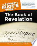 The Complete Idiot s Guide to the Book of Revelation