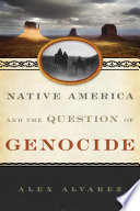 Native America and the Question of Genocide
