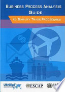 Business Process Analysis Guide to Simplify Trade Procedures
