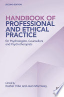 Handbook of Professional and Ethical Practice for Psychologists  Counsellors and Psychotherapists