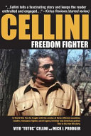 Cellini-Freedom Fighter Cellini Went From Street Gangster To Soldier To
