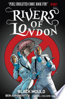 Rivers of London   Black Mould  complete collection