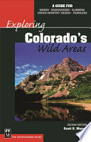 Exploring Colorado s Wild Areas