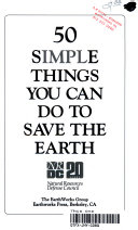 . 50 simple things you can do to save the earth .