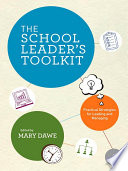 The School Leader s Toolkit