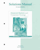 Financial Markets and Corporate Strategy Solutions Manual