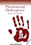 Phenomenal Shakespeare