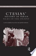 Ctesias' 'History of Persia'