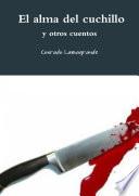 El alma del cuchillo y otros cuentos