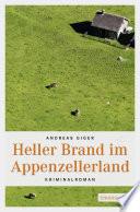Heller Brand im Appenzellerland