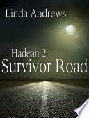 Hadean 2  Survivor road  An Apocalyptic Novel