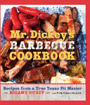 Mr  Dickey s Barbecue Cookbook